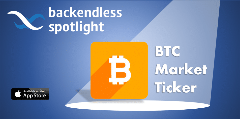 BTC Market Ticker Backendless Spotlight