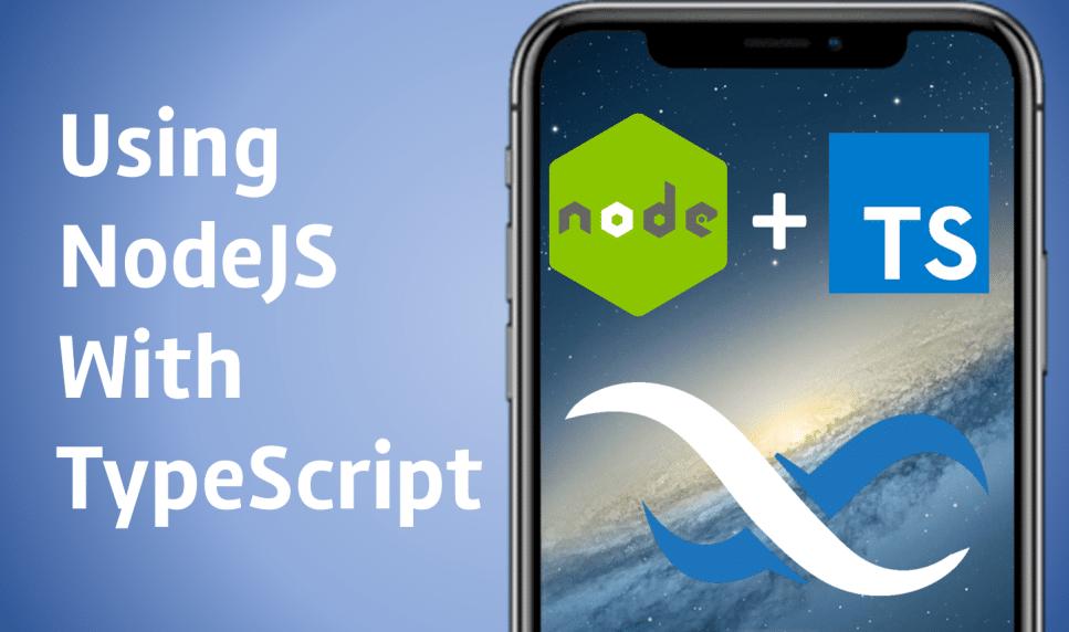 TypeScript and Node.js