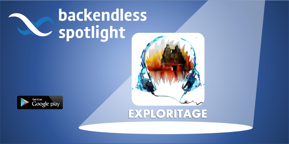 Exploritage Backendless Spotlight