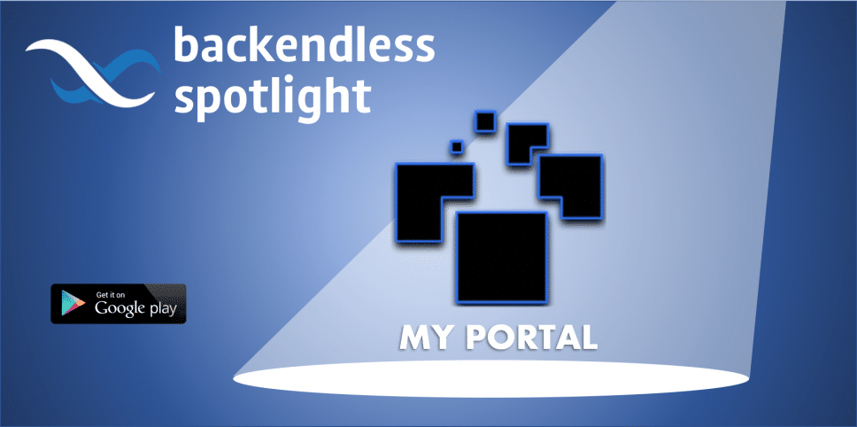 Backendless Spotlight My Portal App