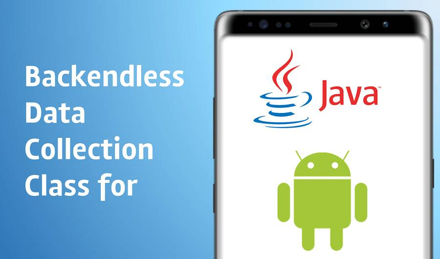 Backendless Data Collection for Java and Android