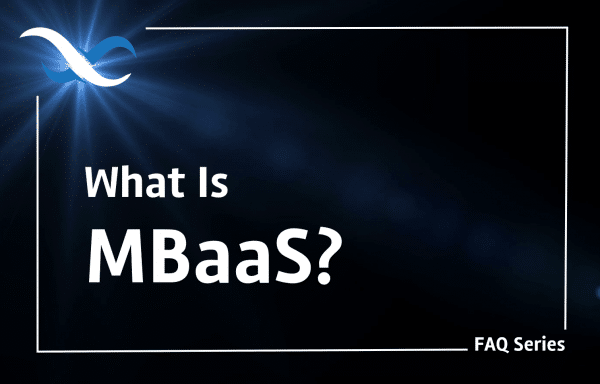 What is MBaaS?