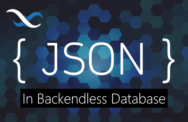 JSON in Backendless Database