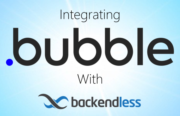 Bubble Integration With Backendless