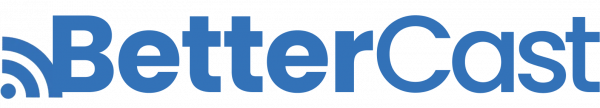 Bettercast a Backendless Customer